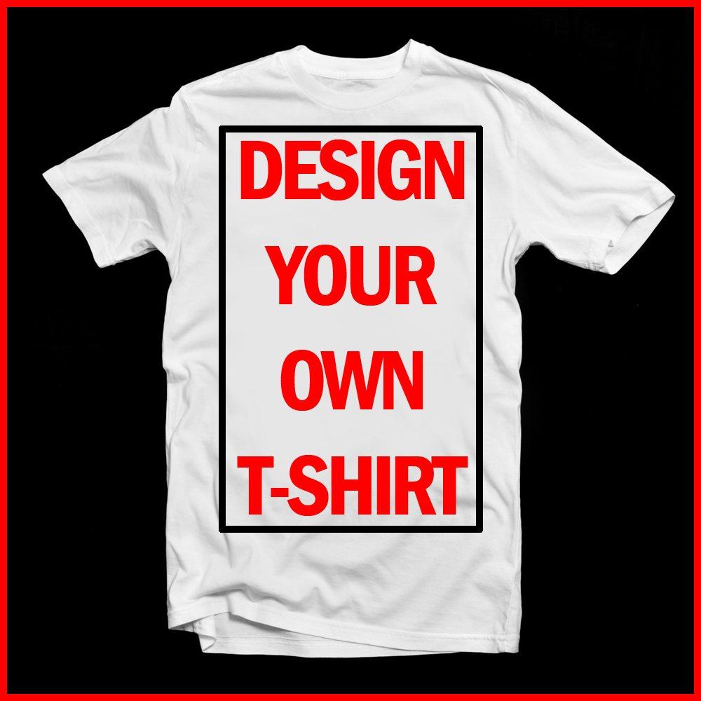 T shirt design your own uk - Design Your Own Adult T Shirt