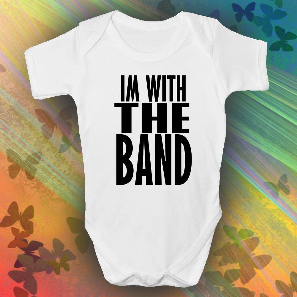 im with the band baby grow