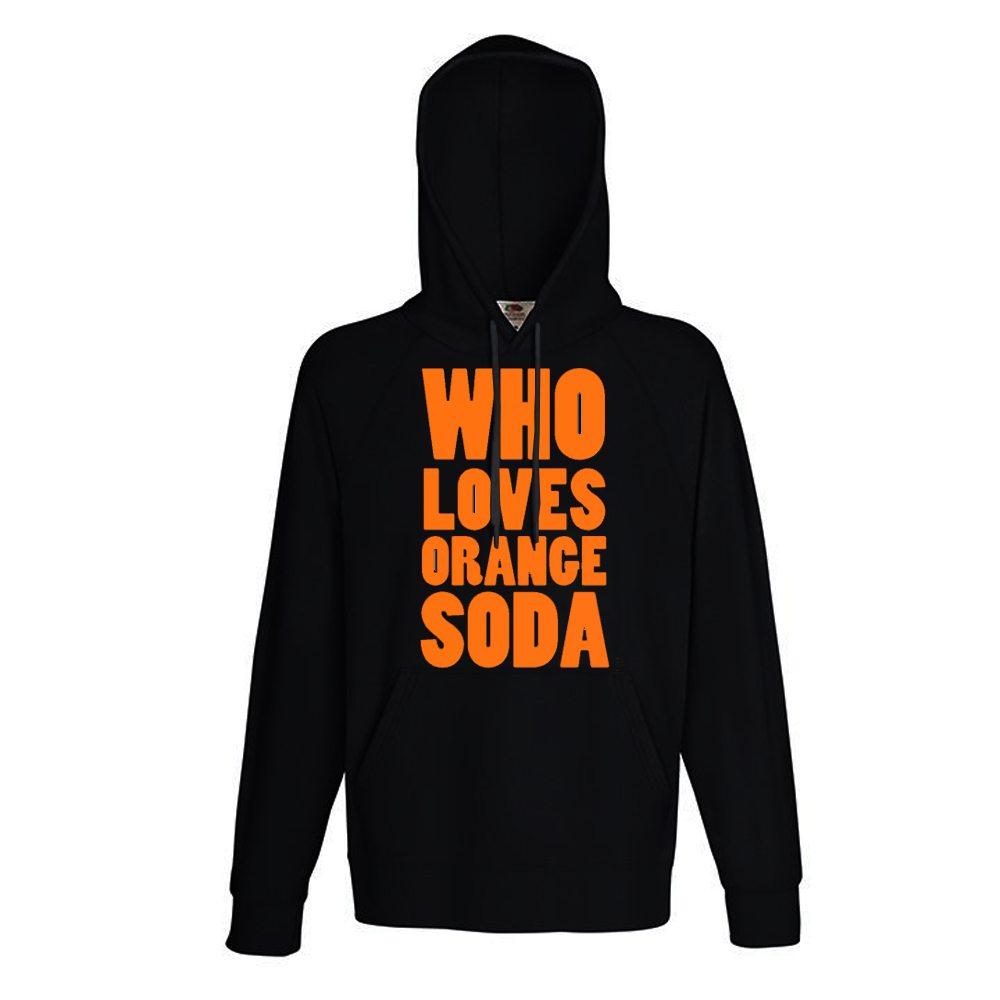 who loves orange soda black hoody