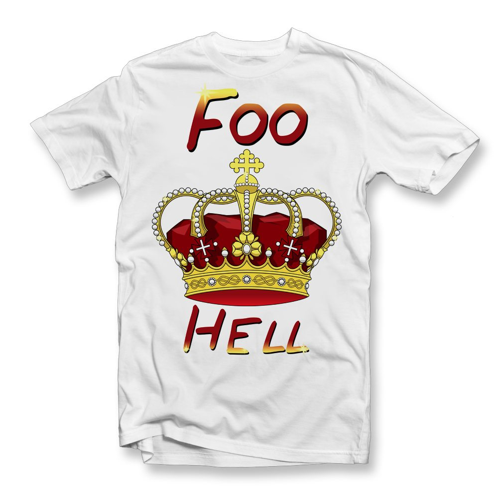 foo king hell white t shirt