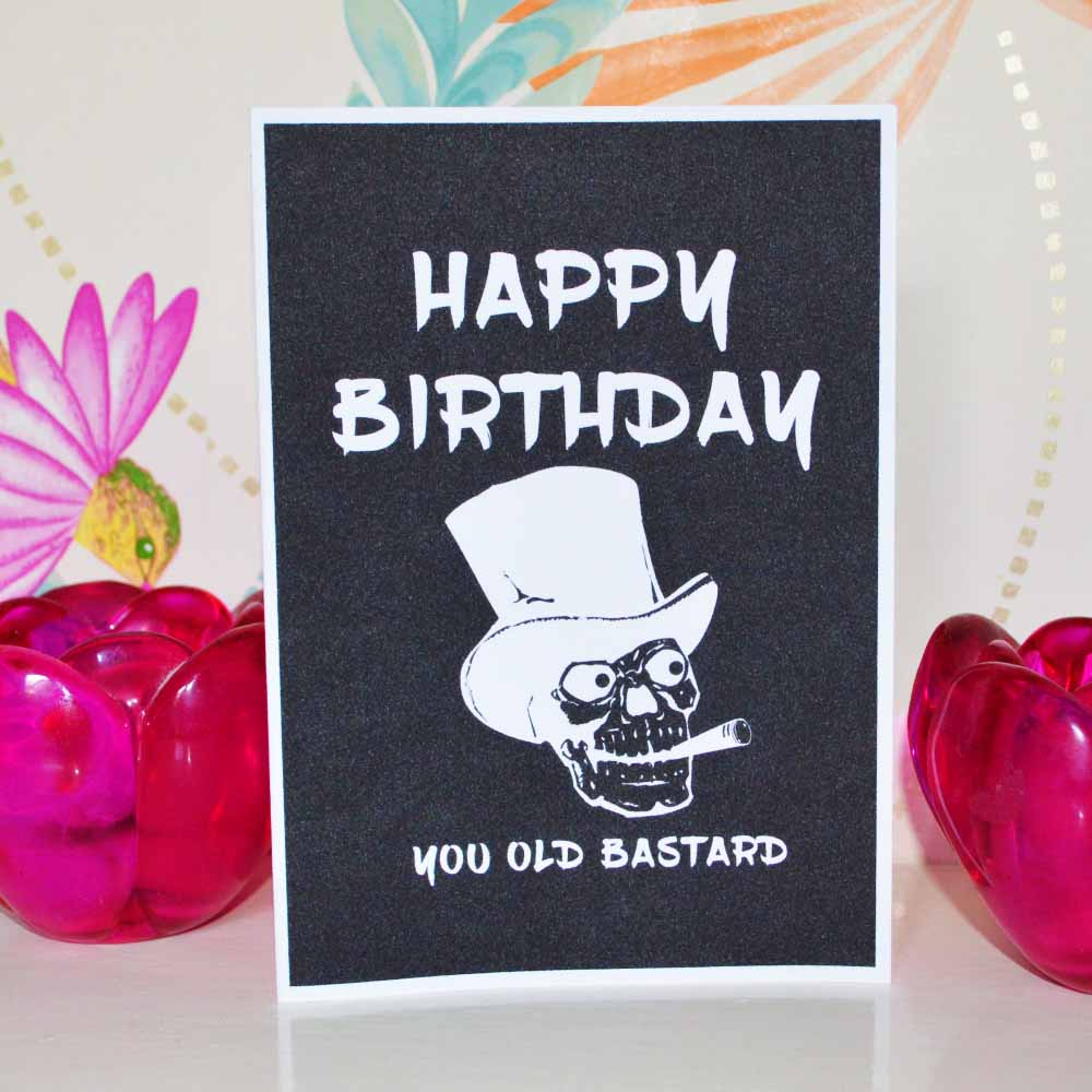 you old bastard card