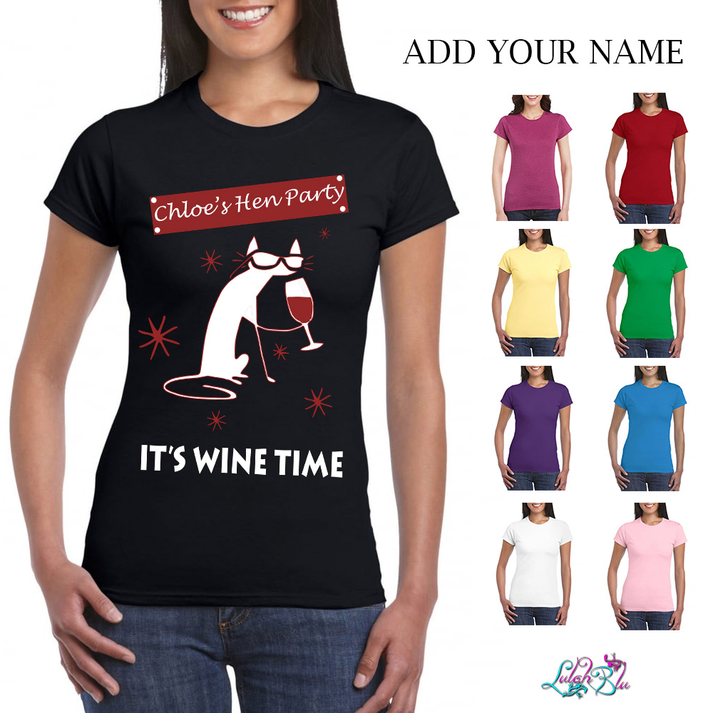 Personalised Wine Time Hen Do Ladies Fit T-Shirt